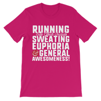 Running Side Effects Include Sweating, Euphoria and General Awesomeness Premium Kids T-Shirt