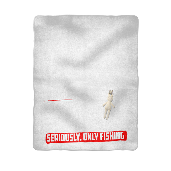 If I Look Busy Don't Disturb Me Unless You Plan To Take Me Fishing Seriously. Only Fishing Sublimation Baby Blanket