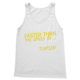 Faster Than The Speed Of Turtles Classic Adult Tank Top