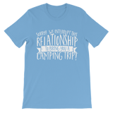 Sorry We Interrupt This Relationship To Bring You A Camping Trip Premium Kids T-Shirt