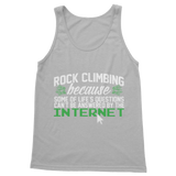 Rock Climbing Because Some Of Life's Questions Can't Be Answered By The Internet Classic Women's Tank Top