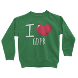 I Love GDPR Classic Kids Sweatshirt