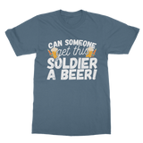 Can Someone Get This Solder a Beer! Classic Adult T-Shirt
