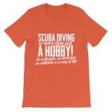 Scuba Driving is More Than Just a Hobby Classic Kids T-Shirt