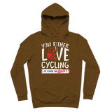 You Either Love Cycling Or You're An Idiot! Premium Adult Hoodie