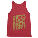 Diets Suck Beer Don't Classic Adult Tank Top