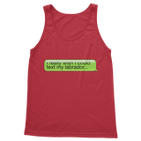 I Really Wish I Could Text my Labrador Classic Adult Tank Top