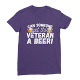Can Someone Get This Veteran a Beer! Premium Jersey Women's T-Shirt