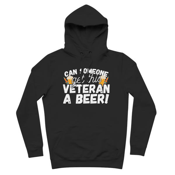 Can Someone Get This Veteran a Beer! Premium Adult Hoodie