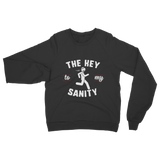 Running The Key To My Sanity Classic Adult Sweatshirt