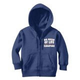No Hour of Life is Wasted With A Camping Classic Kids Zip Hoodie