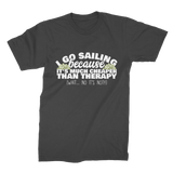 I Go Sailing Because It's Much Cheaper Than Therapy Premium Jersey Men's T-Shirt