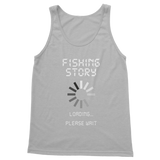 Fishing Story Loading... Please Wait Classic Adult Tank Top