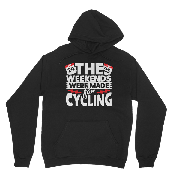 The Weekends Were Made For Cycling Classic Adult Hoodie