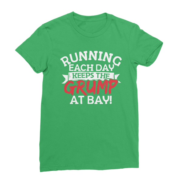 Running Each Day Keeps The Grump At Bay Classic Women's T-Shirt