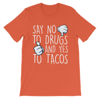 Say No to Drugs Yes to Tacos Classic Kids T-Shirt