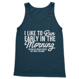 I Like To Run Early In The Morning Classic Women's Tank Top