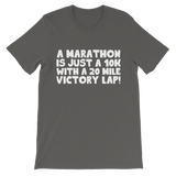 Marathon 10K With A 20 Mile Victory Lap Classic Kids T-Shirt