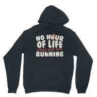 No Hour of Life is Wasted When You've Running Classic Adult Hoodie