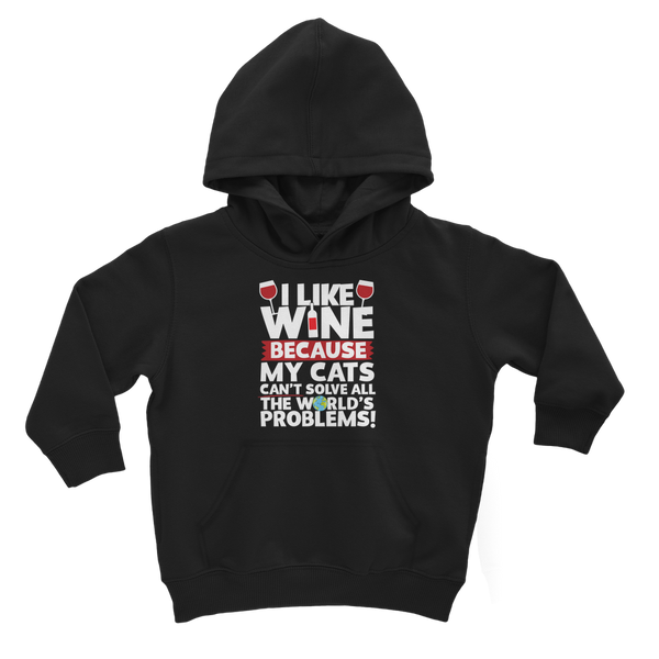 I Like Wine as Cats Can't Solve All The World's Problems! Classic Kids Hoodie