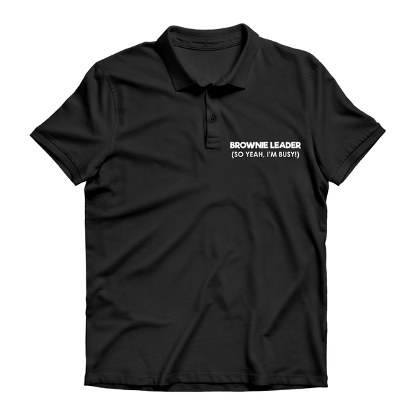 Brownie Leader (So Yeah, I'm Busy!) Guide Premium Adult Polo Shirt