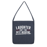 Laughter Isn't The Best Medicine Running Is Classic Tote Bag