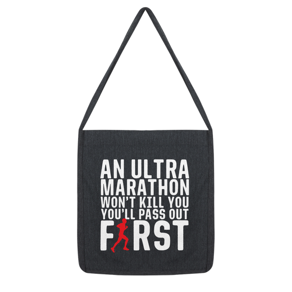 An Ultra Marathon Won't Kill You Male Runner Classic Tote Bag