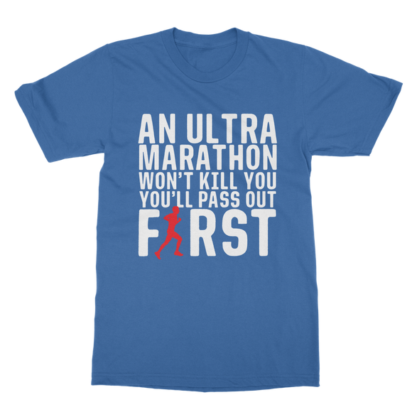 An Ultra Marathon Won't Kill You Male Runner Classic Adult T-Shirt