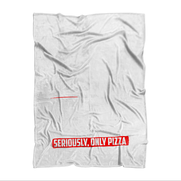 If I Look Busy Don't Disturb Me Unless You Plan To Take Me Pizza Seriously. Only Pizza Sublimation Adult Blanket