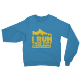 I Run This City One Mile At A Time Classic Adult Sweatshirt