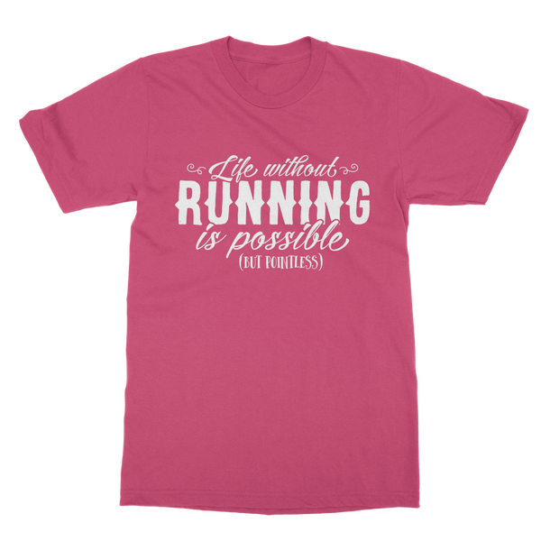 Life Without Running Classic Adult T-Shirt