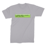 I Really Wish I Could Text my Cat Premium Jersey Men's T-Shirt