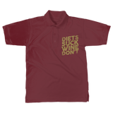 Diets Suck Wine Don't Classic Adult Polo Shirt