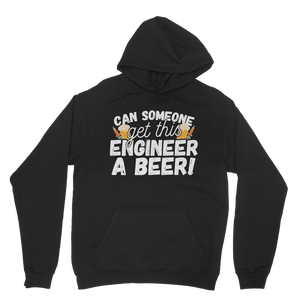 Can Someone Get This Engineer a Beer! Classic Adult Hoodie