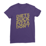 Diets Suck Pizza Don't Premium Jersey Women's T-Shirt