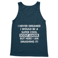 I Never Dreamed I Would Be A Super Cool Scout Leader Classic Adult Tank Top