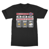 Weekend Weather Sunny With a Chance of Biking? Classic Adult T-Shirt