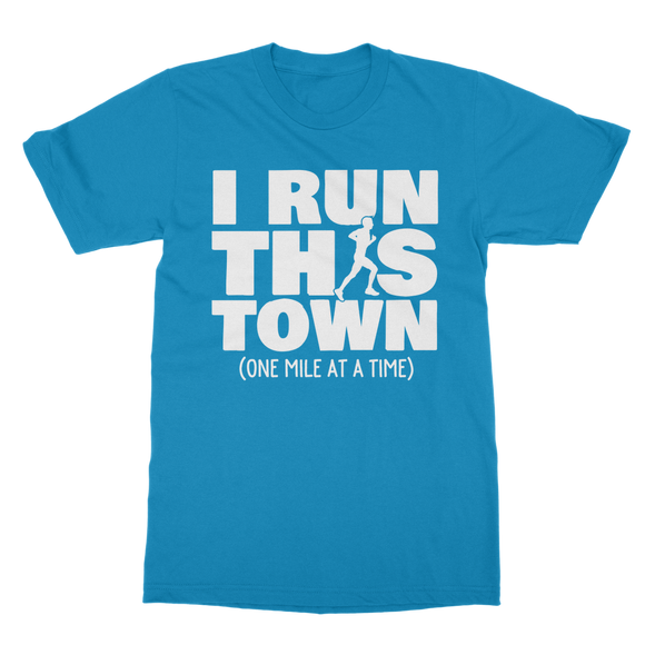 I Run This Town Male Runner Classic Adult T-Shirt