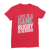 Life is a Game Rugby is Serious Premium Jersey Women's T-Shirt