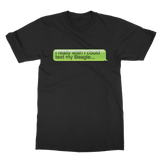 I Really Wish I Could Text my Beagle Classic Adult T-Shirt