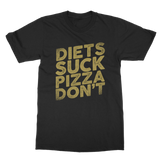 Diets Suck Pizza Don't Classic Adult T-Shirt