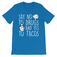 Say No to Drugs Yes to Tacos Premium Kids T-Shirt