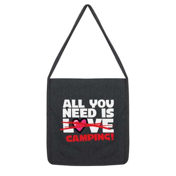 All You Need is Love No Camping! Classic Tote Bag