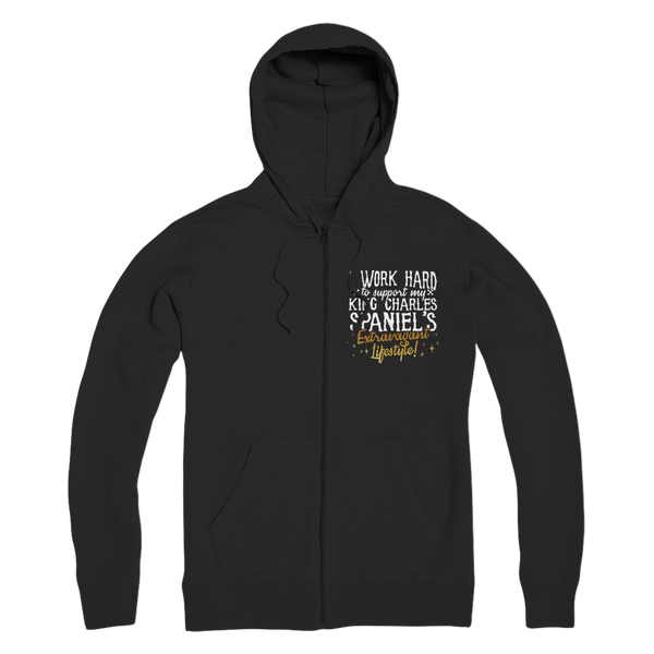 I Work Hard To Support my King Charles Spaniel's Extravagant Lifestyle Premium Adult Zip Hoodie