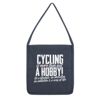 Cycling is More Than Just a Hobby Classic Tote Bag