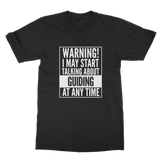 Warning I May Start Talking About Guiding Guide Classic Adult T-Shirt