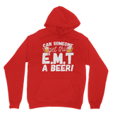 Can Someone Get This E.M.T a Beer! Classic Adult Hoodie