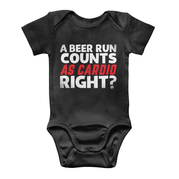 A Beer Run Counts As Cardio Right? Classic Baby Onesie Bodysuit
