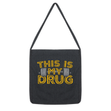 This Is My Drug Weightlifting Classic Tote Bag