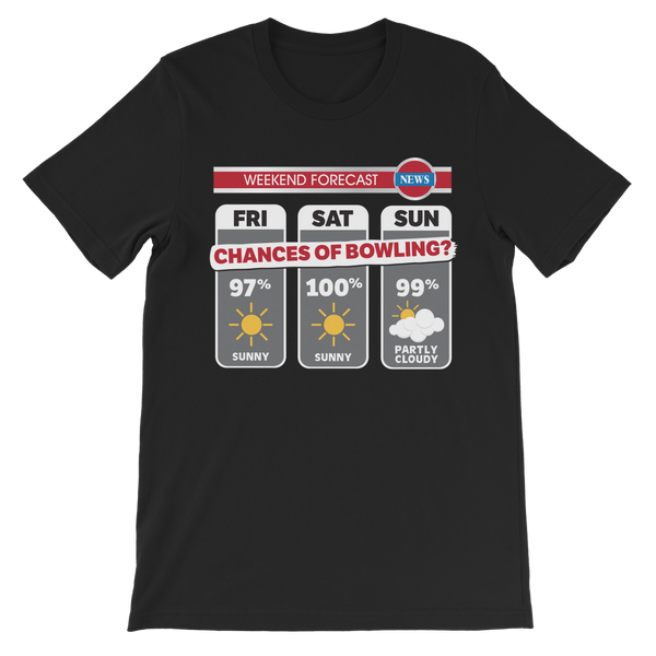 Weekend Weather Sunny With a Chance of Bowling? Premium Kids T-Shirt